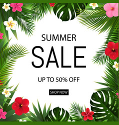 summer sale poster with tropical flowers and vector image