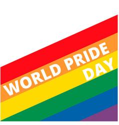 World pride day text rainbow background ima vector