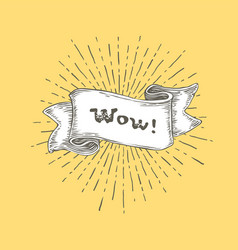 wow wow text on vintage hand drawn ribbon graphic vector image vector image