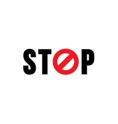 Stop sign text design vector