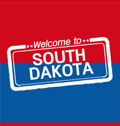 Welcome to south dakota of us state design vector