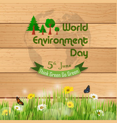 World environment day on grass against a wooden ba vector