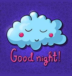 cartoon cloud with face good night vector image