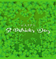 Happy st patricks day background with clover vector