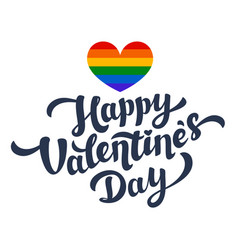 Happy valentines day lettering and rainbow heart vector