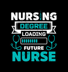 nurse saying design- t shirt poster vector image