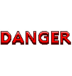 pixel danger red text detailed isolated vector image