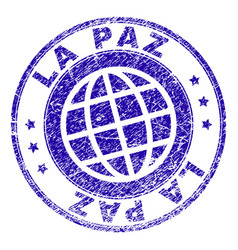 Scratched textured la paz stamp seal vector