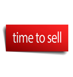 time to sell red paper sign on white background vector image