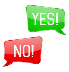 Yes and no signs green and red speech bubbles vector