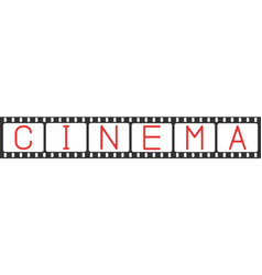 black film strip with text cinema on blank vector image