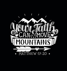hand lettering with bible verse your faith can vector image