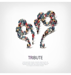 Tribute people sign 3d vector