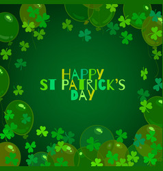 happy st patricks day text balloons shamrock vector image