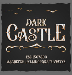 Retro typeface font dark castle vector