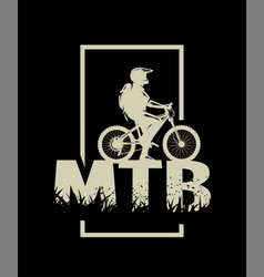 silhouette a cyclist on and mtb letters on vector image