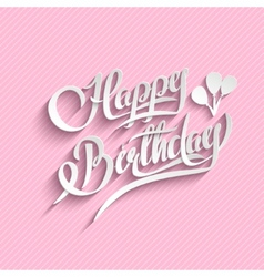 Happy Birthday Lettering Greeting Card vector image