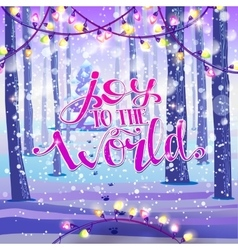 Joy to the world on winter background vector