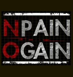 No pain no gain slogan typography graphic design vector