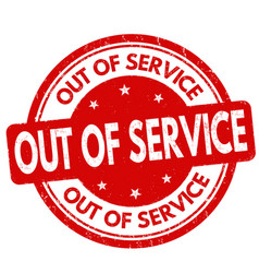 out of service grunge rubber stamp vector image