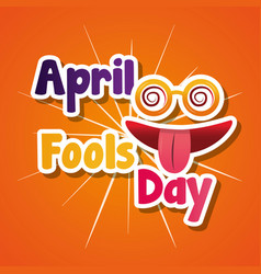April fools day silly glasses and mouth tongue out vector