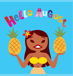 hello august greeting card vector image