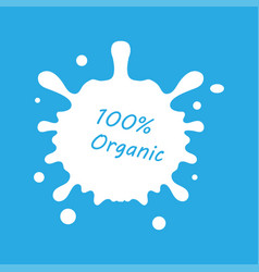 milk splash 100 percent organic milk icon on blue vector image