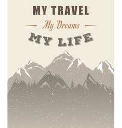 Mountain Poster with Quote vector image vector image