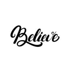 Believe hand written lettering vector