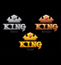 gold silver or bronze crowns and king logo vector image