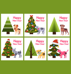 Set of happy new year posters christmas trees dogs vector