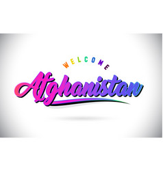 Afghanistan welcome to word text with creative vector