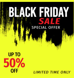 black friday sale banner invitation in grunge vector image