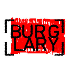 Burglary sticker stamp vector