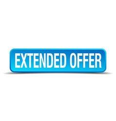 Extended offer blue 3d realistic square isolated vector