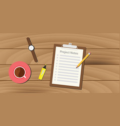 project notes with clipboard and paper work vector image