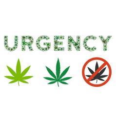 Urgency label mosaic of weed leaves vector