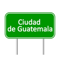 Ciudad de Guatemala road sign vector