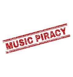 Grunge textured music piracy stamp seal vector