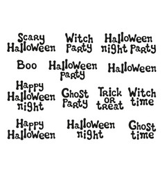 halloween phrases handdrawn lettering design vector image