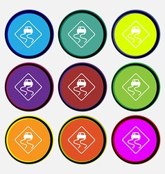 Road slippery icon sign Nine multi colored round vector