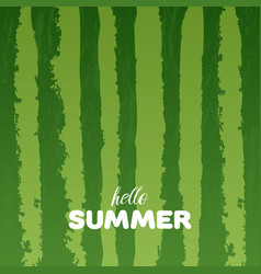watermelon green texture background with hello vector image