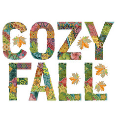 Words cozy fall decorative zentangle vector