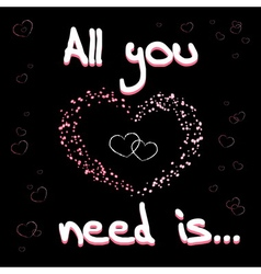 All you need is love black 32 vector image