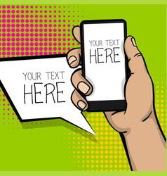 Pop art cartoon man hand smart phone vector
