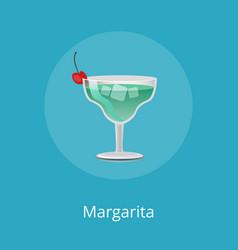 Margarita refreshment cocktail decorated cherry vector