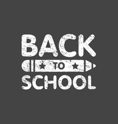 grunge back to school sign logo with pencil vector image