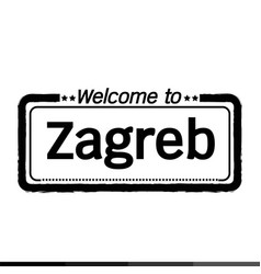 Welcome to zagreb city design vector