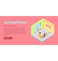 Supermarket fsh department web banner vector