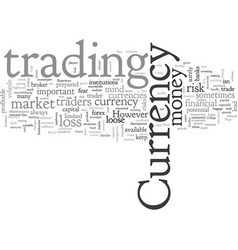Are you prepared to currency trade vector